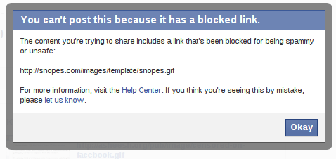 You can't post this because it has a blocked link. The content you're trying to share includes a link that's been blocked for being spammy or unsafe. http://snopes.com/images/template/snopes.gif For more information, visit the Help Center. If you think you're seeing this by mistake, please let us know.